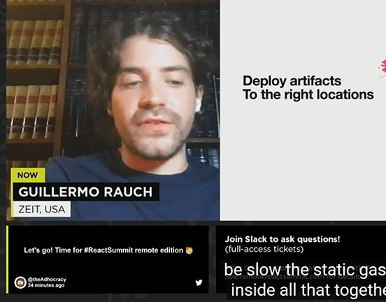 """Screenshot of ReactSummit livestream with my tweet visible at the bottom below speaker Guillermo Rauch. Tweet reads """"Let's go! Time for ReactSummit remote edition!"""" with a party emoji."""