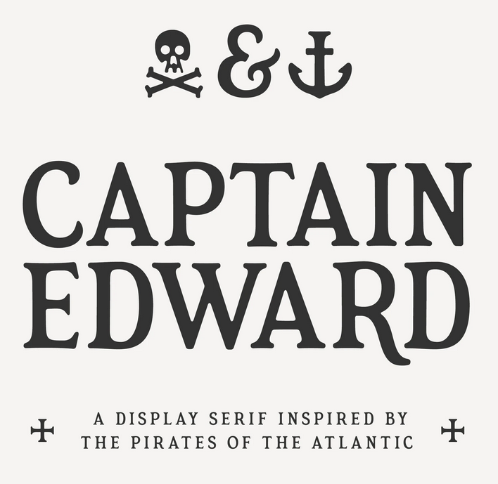 Captain Edward font example with subtitle: a display serif inspired by the pirates of the Atlantic. Shows stylised glyphs for an anchor, skull and cross bones, and ampersand.