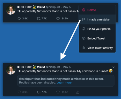 "Mockup for an ""I made a mistake"" option on Twitter that shows a flag no the original tweet reading ""@user has indicated they made a mistake in this tweet""."